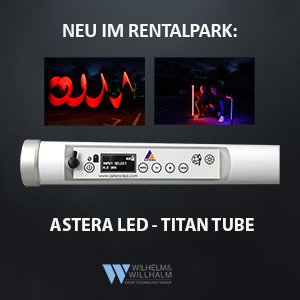 Wilhelm Willhalm event technology group Veranstaltungstechnik Astera Titan tube